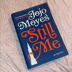 Still Me ( hard cover Book ) by Jojo Moyes